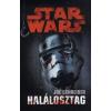 Joe Schreiber Star Wars: Halálosztag