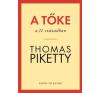 Kossuth PIKETTY, THOMAS - A TÕKE A 21. SZÁZADBAN társadalom- és humántudomány
