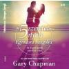 Gary Chapman Az 5 szeretetnyelv - Egymásra hangolva - Hangoskönyv
