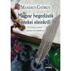 Mandics György Magyar hegedűsök énekei eleinkről