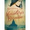 Rosanna Ley Visszatérés Burmába