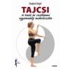 Saxum Kiadó Siegbert Engel: Tajcsi - A testi és szellemi egyensúly művészete