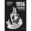 SÜMEGI GYÖRGY - 1956 PLAKÁTJAI - ÜKH 2015