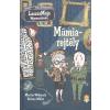 Könyvmolyképző Kiadó MARTIN WIDMARK - HELENA WILLIS: MÚMIAREJTÉLY /LASSZEMAJA NYOMOZÓIRODA