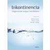 MEDICINA KÖNYVKIADÓ RT. / B fix Klauber András (szerkesztők): Inkontinencia - Diagnosztika, terápia, rehabilitáció