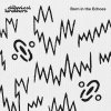 - CHEMICAL BROTHERS - BORN IN THE ECHOES - CD -