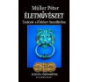 Rivaldafény Kiadó Müller Péter: Életművészet - Három jósérmével - Tanácsok a Jóskönyv használatához (Előrendelhető, várható megjelenés: 2015.10.15.) ezoterika