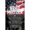 Gabo Könyvkiadó Brad Meltzer-Az ötödik merénylő (Új példány, megvásárolható, de nem kölcsönözhető!)