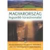 Nagy Balázs Magyarország legszebb túraútvonalai könyv Nagy Balázs 2010