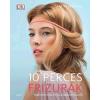 Libri Könyvkiadó André Märtens: 10 perces frizurák - Több mint ötven frizura lépésről lépésre (LI)