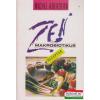 Mezőgazdasági Kiadó Zen makrobiotikus receptek