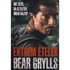 Jaffa Kiadó Bear Grylls: Extrém ételek - Mit egyél, ha az életed múlik rajta? gasztronómia
