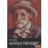 Gondolat Apám, Renoir