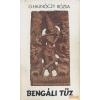 Szépirodalmi Bengáli tűz (1981)