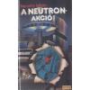 Kossuth A neutron-akció