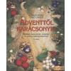 Csodaország Adventtől karácsonyig