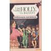 Garabonciás Holly, a bálvány
