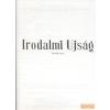 Bethlen Gábor Könyvkiadó - Akadémiai Kiadó Irodalmi Ujság - Hetedik kötet (1980-1985)
