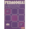Akadémiai Pedagógiai lexikon I-VI.