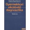 Medicina Gyermekkori elkülönítő diagnosztika
