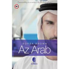 Álomgyár Kiadó Borsa Brown-Az Arab (Kölcsönözhető!) irodalom