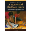 Saxum Kiadó Barbara Stein: A Montessori általános iskola