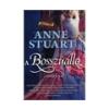 Anne Stuart Anne Stuart: A Bosszúálló - A Rohan-ház