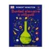 Robert Winston Robert Winston: Bontsd elemeire a világot! - Oldódj fel a kémiában!