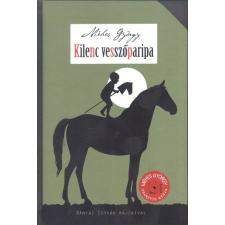Cerkabella Könyvkiadó MÉHES GYÖRGY: KILENC VESSZŐPARIPA gyermek- és ifjúsági könyv