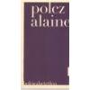 Jelenkor Befejezhetetlen - Polcz Alaine