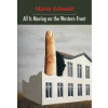 SCHMIDT MÁRIA - ALL IS MOVING ON THE WESTERN FRONT