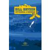 BRYSON, BILL - HÁTIZSÁKKAL A VADONBAN