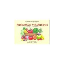 Katica Könyv Műhely Mindennapi vitaminjaid - Scur Katalin gyermek- és ifjúsági könyv