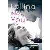 Jasinda Wilder Falling into You - Zuhanok beléd