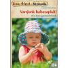 CECILIA HANSELMANN - VARRJUNK BABASAPKÁT! - SZÍNES ÖTLETEK 104.