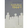 BIRNBAUM, D. MARIANNA - EMLÉKALBUM 1944-BÕL
