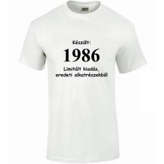 Tréfás póló 30 éves, Készült 1986...   (S)