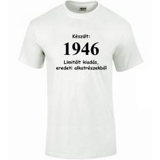 Tréfás póló 70 éves, Készült 1946...  (XXL)