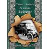 Tudáspolc kiadó Székely Vladimir - Tábori Kornél: A csaló Budapest