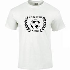 Tréfás póló Focis, Az életem a foci (M)