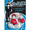Fabian Lenk : A rablórobotok nyomában - Dr. Dark hihetetlen kalandjai 2.