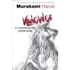 Murakami Haruki : Világvége és a keményre főtt csodaország