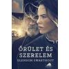 Glendon Swarthout : Őrület és szerelem