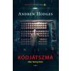 Andrew Hodges Kódjátszma - Alan Turing élete