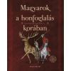Sudár Balázs (Szerk.) Magyarok a honfoglalás korában - Magyar őstörténet 2.