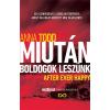 Anna Todd TODD, ANNA - MIUTÁN BOLDOGOK LESZÜNK