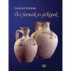 Napkút Kiadó Tarján Gábor: Ősi formák és jelképek