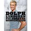 Dolph Lundgren Fit Forever