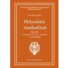 Tinta Könyvkiadó Fercsik Erzsébet: Helyesírási munkafüzet - Feladatok A magyar helyesírás szabályai 12. kiadásához