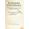 Nyugat Kassainé ifjasszony